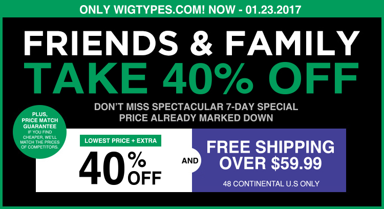 Friends & Family Start Now! New Lowest Price Extra 40% + FREE Shipping over $59.99