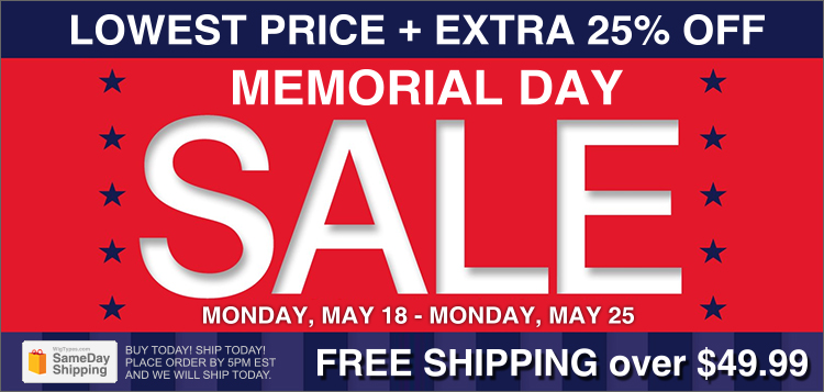 Memorial Day Sale! Entire Site EXTRA 25% OFF! + FREE Shipping over $49.99