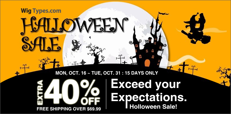 15 Days, Halloween Sale! Exceed Your Expectations.